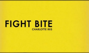 Fight Bite - Charlotte Iris (Official Music Video)